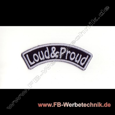 Loud and Proud Aufnaeher Biker Patch Patches