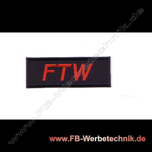 FTW Aufnaeher Biker Patch Patches