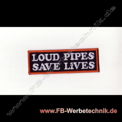 1798 Loud Pipes Aufnaeher Biker Patch Patches