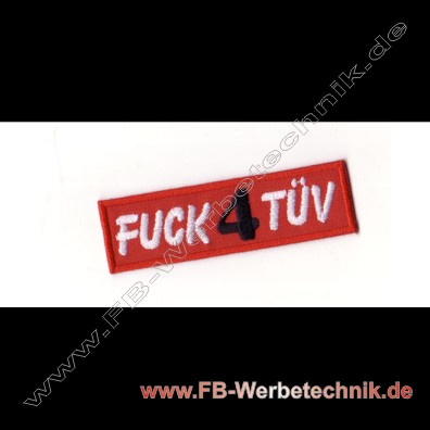 1812 FUCK 4 TueV Aufnaeher Biker Patch Patches