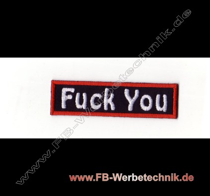1817 Fuck You Aufnaeher Biker Patch Patches