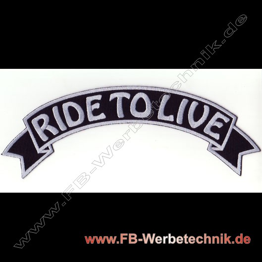 RIDE TO LIVE Biker Aufnaeher Patch