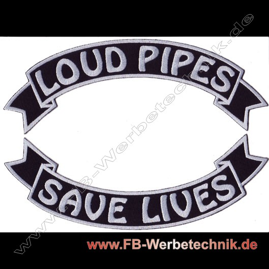 LOUD PIPES - SAVE LIVES Patch