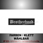 Preview: Brotherhood Patch Aufnäher Biker MC 10x2,5 S2