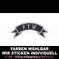 Mobile Preview: FTW Patch Flagge OBEN 12cm Aufnäher S03
