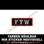 Preview: FTW Patch Aufnäher 8cm x 3cm