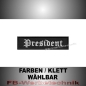 Preview: President Patch Aufnäher Biker MC 10x2,5 S2