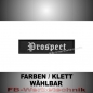 Preview: Prospect Patches Aufnäher Biker MC 10x2,5 S2