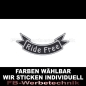 Mobile Preview: Ride Free Patch Flagge UNTEN 12cm Aufnäher S03