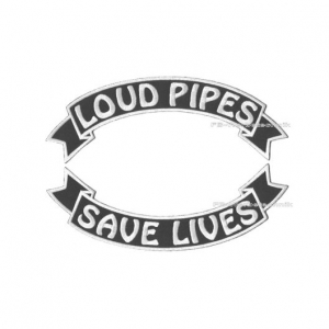 LOUD PIPES SAVE LIVES Patch SET 29cm Flaggen Patch S03