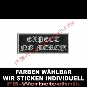 EXPECT NO MERCY Aufnäher Patches 10cm x 4cm