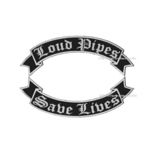 Loud Pipes Save Lives Patch 29cm Flaggen Set S02