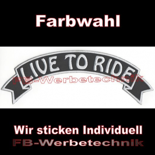 LIVE TO RIDE Top Rocker 29cm Patches Aufnäher S03