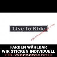 Live to Ride Patch Aufnäher 10,5cm x 2cm