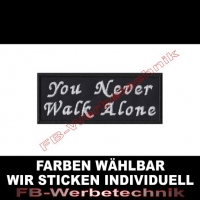 YOU NEVER WALK ALONE Aufnäher Patches 10x4cm